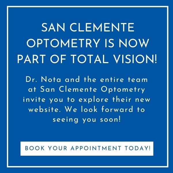 San Clemente Optometry is now part of Total Vision